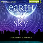 Earth & Sky | Megan Crewe