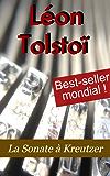La Sonate à Kreutzer (French Edition)