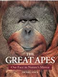 The Great Apes, Michael Leach, 0713724889