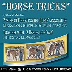 Horse Tricks, in 2 Parts and Featuring Dr. Sutherland's System of Educating the Horse