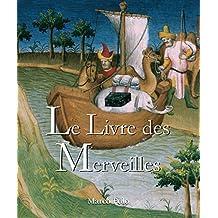 Le Livre des Merveilles (French Edition)