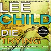 Die Trying: Jack Reacher, Book 2 | Lee Child