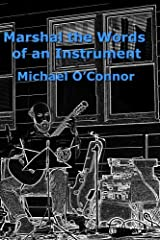 Marshal the Words of an Instrument Paperback