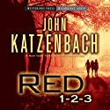 Red 1-2-3 Audiobook by John Katzenbach Narrated by Donna Postel