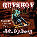 Gutshot | J.C. Hulsey