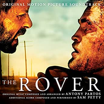 The Rover Original Motion Picture Soundtrack By Various