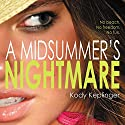 A Midsummer's Nightmare Audiobook by Kody Keplinger Narrated by Renata Friedman