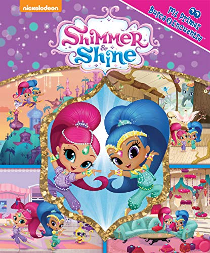 Shimmer & Shine - mi primer busca y encuntra - My First Look and Find - PI Kids (Spanish Edition) (Uno Dos Tres Cuatro Cinco Cinco Seis)
