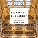 The Leader's Bookshelf Audiobook by R. Manning Ancell, ADM. James Stavridis, USN (Ret.) Narrated by Bob Souer