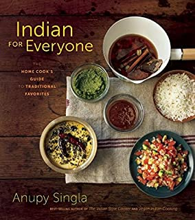 The indian slow cooker 50 healthy easy authentic recipes anupy indian for everyone the home cooks guide to traditional favorites forumfinder Gallery