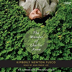 The Wonder of Charlie Anne Audiobook