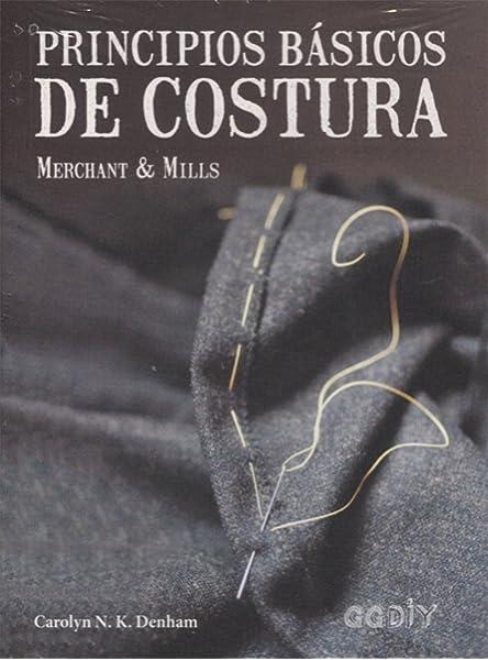 Principios básicos de costura. Merchant & Mills GGDiy: Amazon.es ...