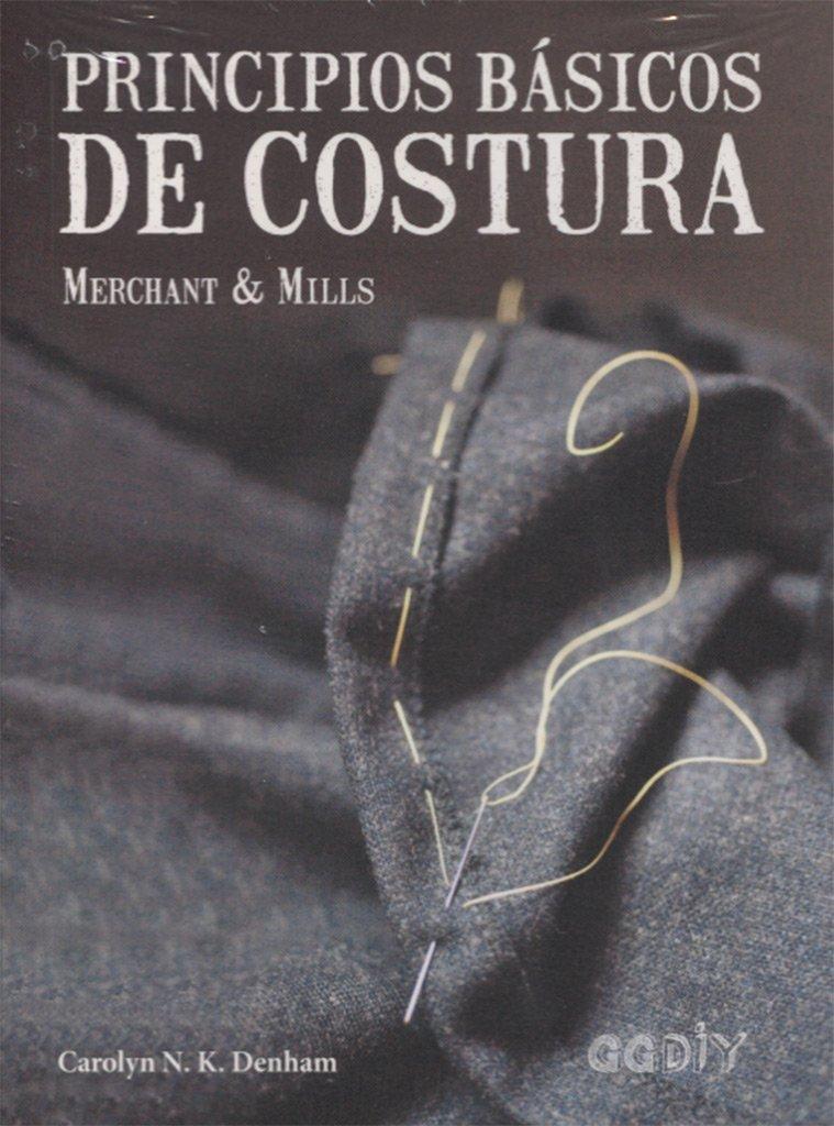 Principios básicos de costura deCarolyn N. K. Denham