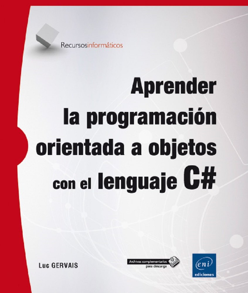 Aprender La Programación Orientada A Objetos Con El Lenguaje C#: Amazon.es:  Luc Gervais: Libros