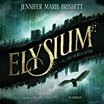 Elysium: Or, the World After | Jennifer Marie Brissett