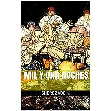 Mil y una noches (Spanish Edition)