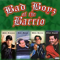 Bad Boyz of the Barrio