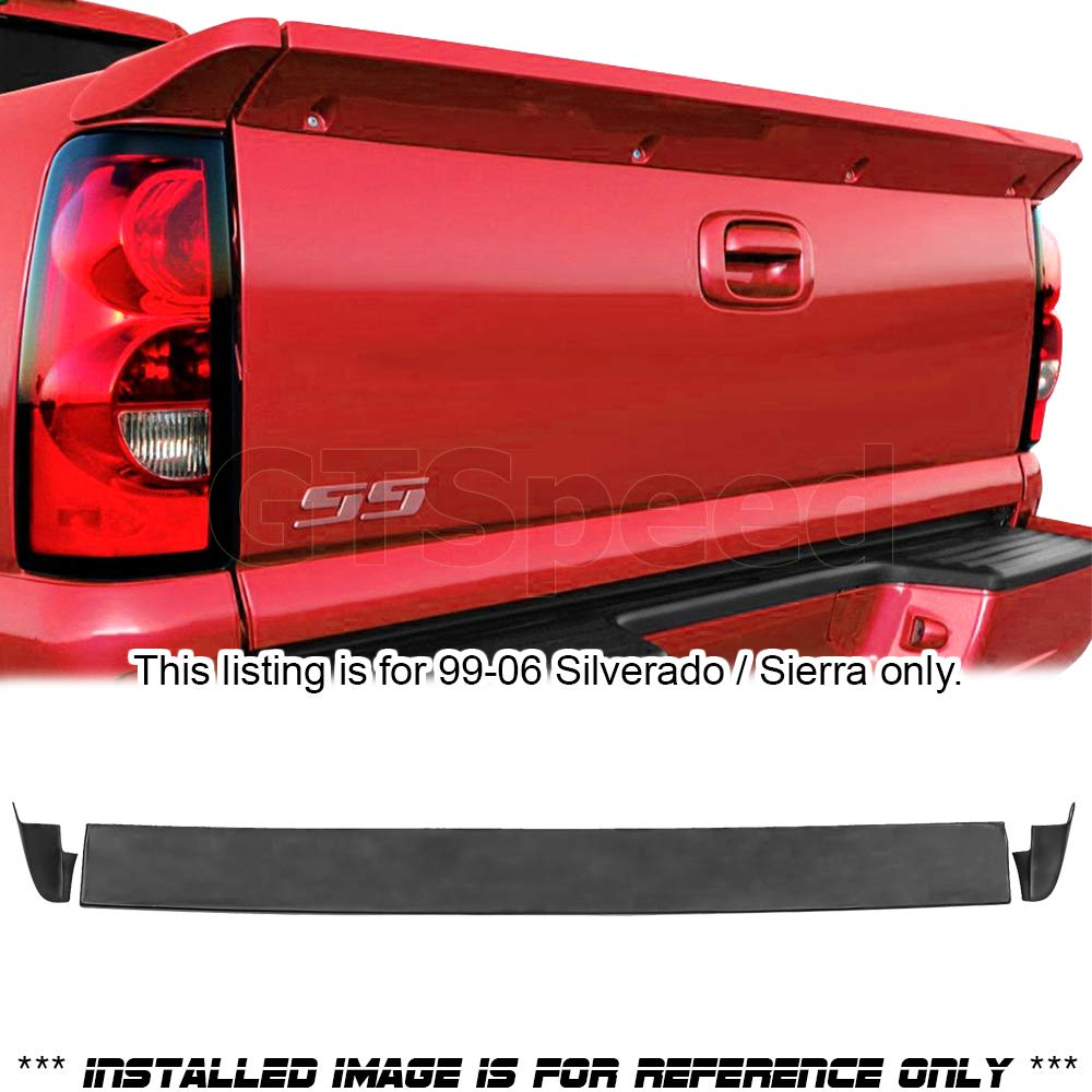 Not Compatible With Stepside Model GT-Speed for 99-06 Chevrolet Silverado Intimidaor//GMC Sierra Pick Up Truck SS Style Rear PU Tailgate Tail Wing Spoiler Lip Deck Lid