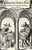 img - for Editing Early Modern Texts: An Introduction to Principles and Practice book / textbook / text book