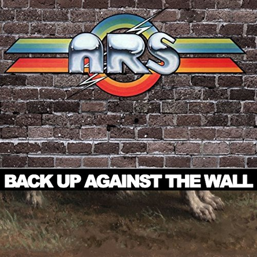 Back Up Against the Wall (Atlanta Rhythm Section Back Up Against The Wall)