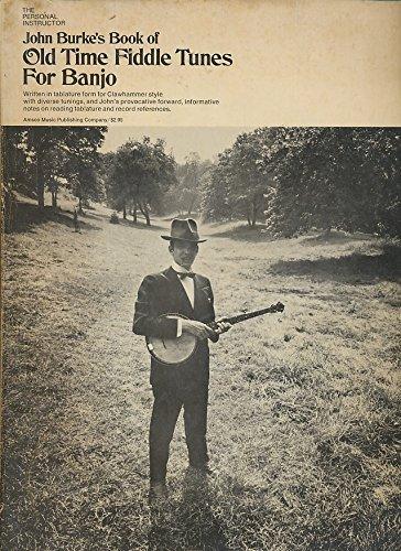 Fiddle Tunes Banjo - John Burke's Book of Old Time Fiddle Tunes for Banjo