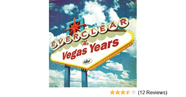 The Vegas Years By Everclear On Amazon Music Amazon