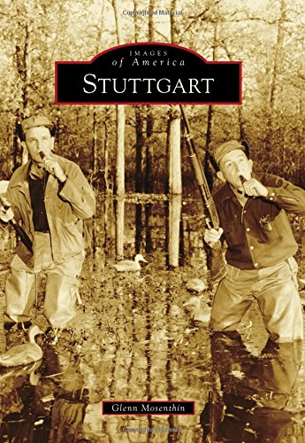 Stuttgart (Images of America) (Railroad Belt Cotton)