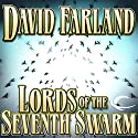 Lords of the Seventh Swarm: The Golden Queen, Book 3 Audiobook by David Farland Narrated by Peter Ganim