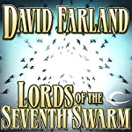 Lords of the Seventh Swarm: The Golden Queen, Book 3 | David Farland
