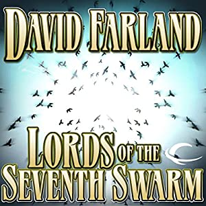 Lords of the Seventh Swarm Hörbuch