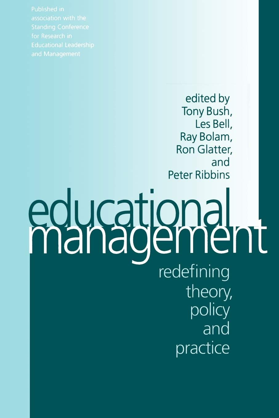Educational Management: Redefining Theory, Policy and ...