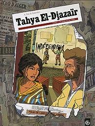 Tahya El-Djazaïr, tome 1 : Du sang sur les mains par Laurent Galandon