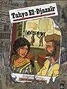 Tahya El-Djazaïr, tome 1 : Du sang sur les mains par Galandon
