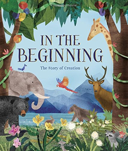 In the Beginning: The Story of Creation