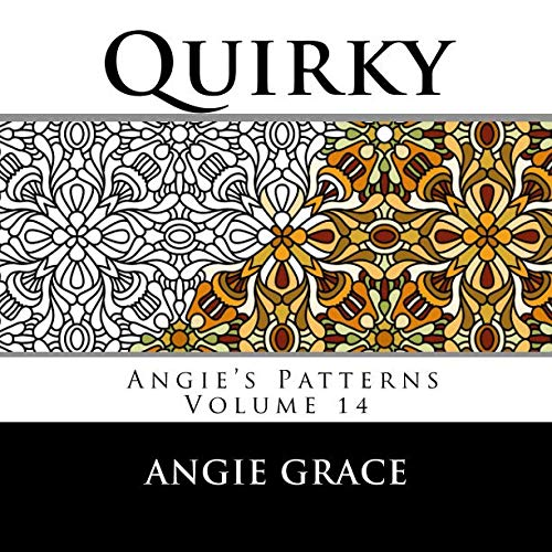 Quirky (Angie's Patterns Volume 14) ()