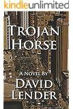 Trojan Horse (A Sasha Del Mira Thriller Book 1)