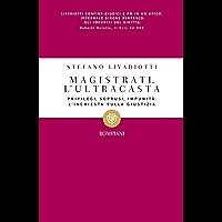 Magistrati. L'ultracasta (I grandi tascabili Vol. 434) (Italian Edition) book cover