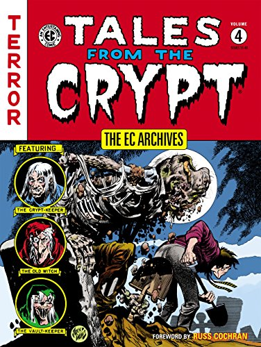 The EC Archives: Tales from the Crypt Volume 4 -