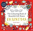 The Colouring Book of Beautiful Gift Boxes: Christmas (Colouring Book of Beautiful Boxes)