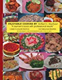 Enjoyable Cooking, Robert S. Martino, 1425966586