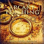 The Arcane Teaching | William Walker Atkinson