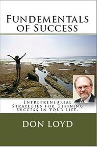 Fundamentals of Success: Entrepreneurial Strategies for Defining Success