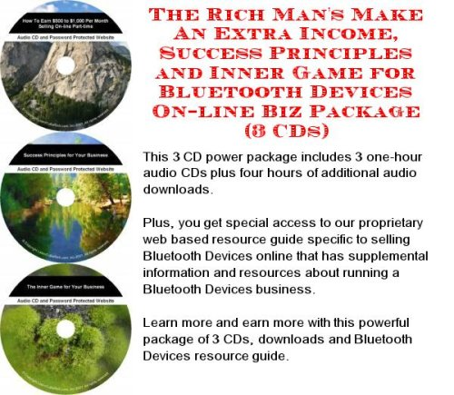 The Ultimate How To Earn Extra Money, Marketing and Success Principles for Bluetooth Devices On-line Businesses 3 CD Pack