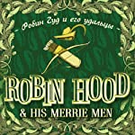 Robin Hood and His Merrie Men (bilingua) | Evgenija Kajdalova