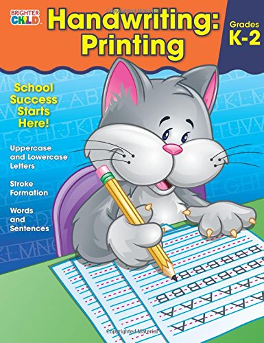 Handwriting: Printing Workbook (Brighter Child: Grades -