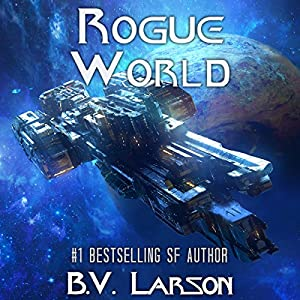 Rogue World: Undying Mercenaries, Book 7 Audiobook by B. V. Larson Narrated by Mark Boyett