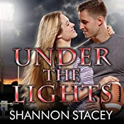 Under the Lights: Boys of Fall Series, Book 1 | Shannon Stacey
