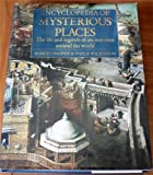 Encyclopedia of Mysterious Places, Philip Wilkinson and Robert R. Ingpen, 0670827940