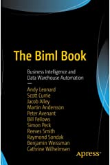The Biml Book: Business Intelligence and Data Warehouse Automation Paperback