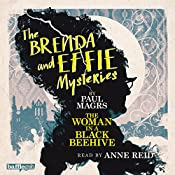 The Brenda and Effie Mysteries: The Woman in a Black Beehive | Paul Magrs
